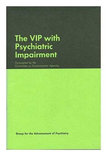 9780873181167: 008: Vip With Psychiatric Impairment (Group for the Advancement of Psychiatry. Report)
