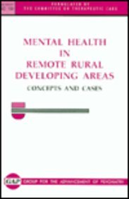 Mental Health in Remote Rural Developing Areas: Group for the