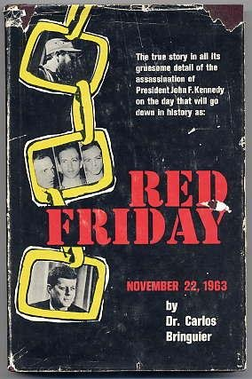 RED FRIDAY NOV. 22ND, 1963. (Dust jacket title: