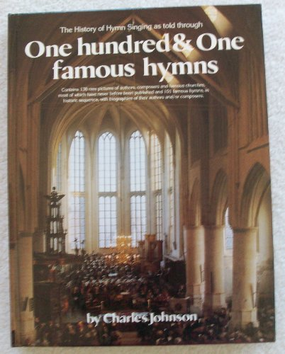9780873190213: The History of Hymn Singing As Told Through 101 Famous Hymns