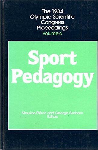 9780873220132: Olympic Scientific Congress: Sport Pedagogy v. 6: Proceedings (1984 Olympic Scientific Congress Proceedings)