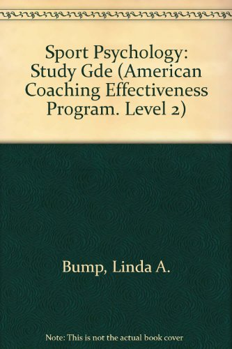 9780873220231: Sport Psychology: Study Gde (American Coaching Effectiveness Program. Level 2)