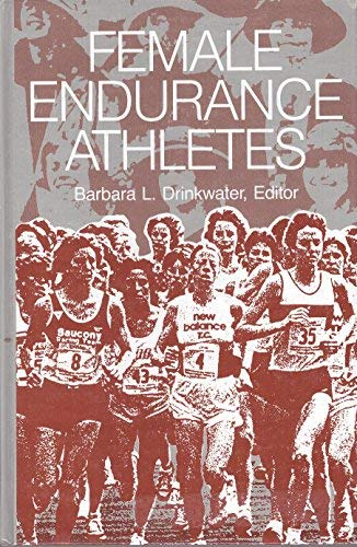Female Endurance Athletes: Barbara L. Drinkwater,