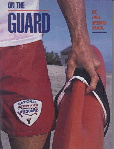 9780873220590: On the Guard: The Ymca Lifeguard Manual
