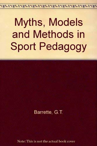 9780873220859: Myths, Models and Methods in Sport Pedagogy