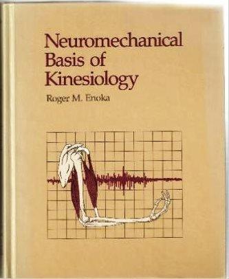 9780873221795: Neuromechanical Basis of Kinesiology