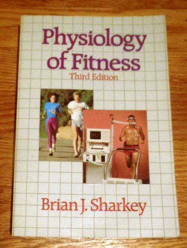 9780873222679: Physiology Of Fitness