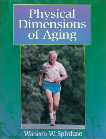 9780873223232: Physical Dimensions of Aging