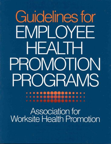 9780873223515: Guidelines for Employee Health Promotion Programs