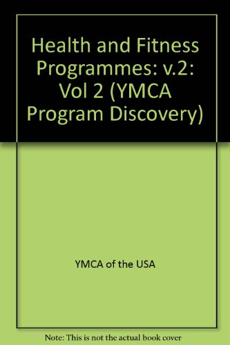 Health and Fitness Programs: YMCA of the USA Staff