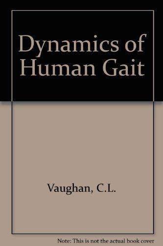 9780873223683: Dynamics of Human Gait