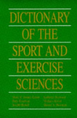 Dictionary of the Sport and Exercise Science: Anshel, Mark H.