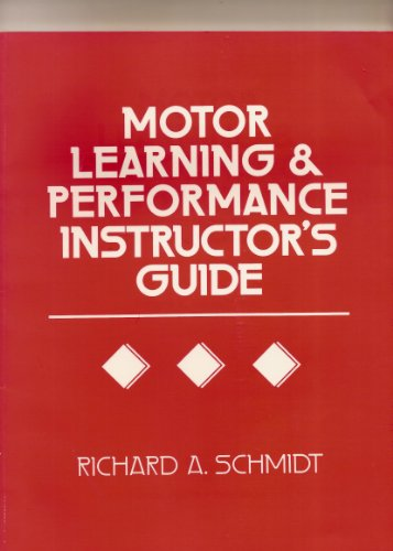 9780873223812: Motor Learning and Performance Instructor's Guide