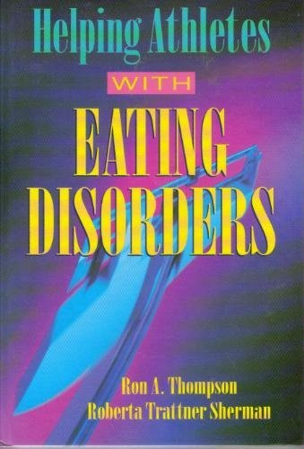 9780873223836: Helping Athletes With Eating Disorders