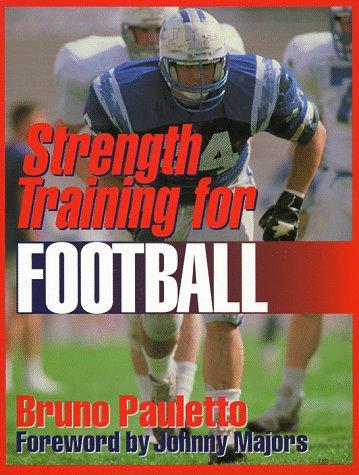 9780873223980: Strength Training for Football