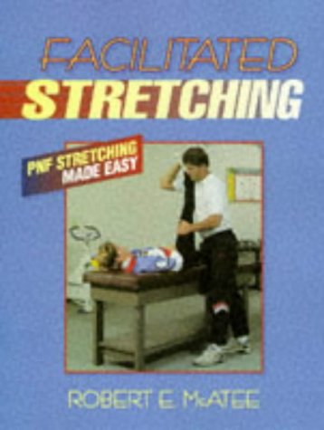 9780873224208: Facilitated Stretching