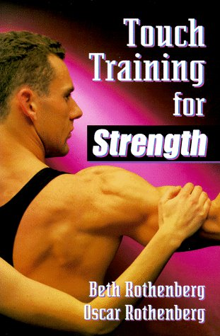 9780873224376: Touch Training for Strength