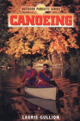 9780873224437: Canoeing (Outdoor Adventures Series)