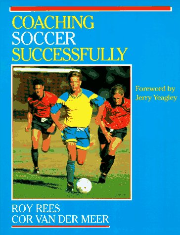 9780873224444: Coaching Soccer Successfully (Coaching Successfully Series)