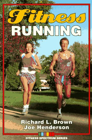 9780873224512: Fitness Running (Fitness Spectrum)