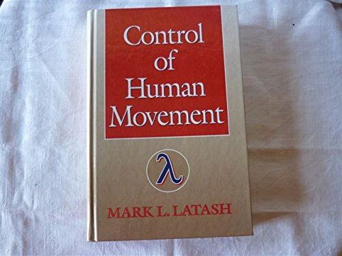 9780873224550: Control of Human Movement