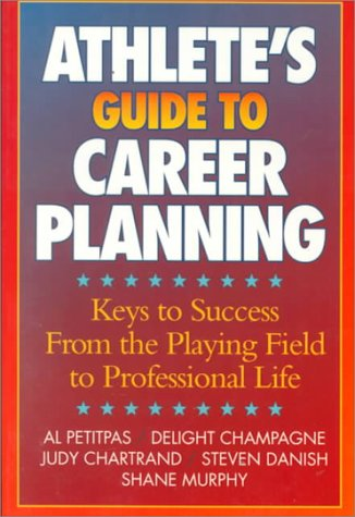 9780873224598: Athletes Guide to Career Planning