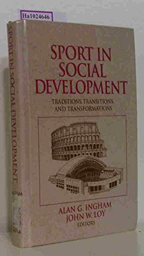 9780873224673: Sport in Social Development: Traditions, Transitions, and Transformations