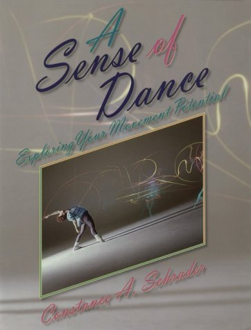 9780873224765: A Sense of Dance: Exploring Your Movement Potential