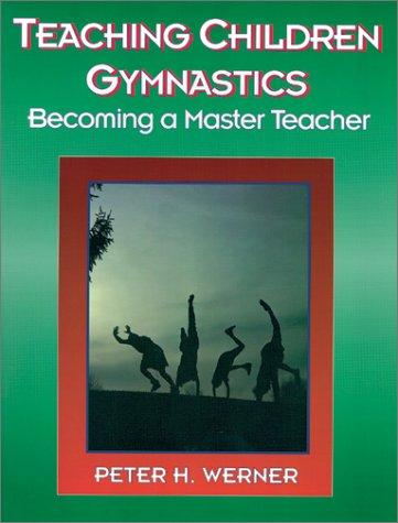 9780873224772: Teaching Children Gymnastics: Becoming a Master Teacher (American Master Teacher Program)