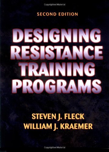 9780873225083: Designing Resistance Training Programs