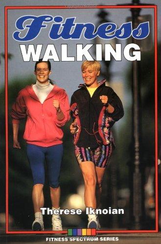 9780873225533: Fitness Walking (Fitness Spectrum)