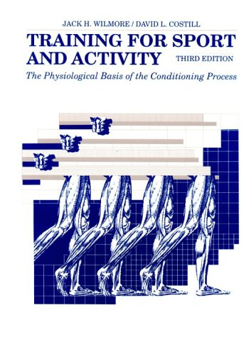 9780873225571: Training for Sport and Activity: The Physiological Basis of the Conditioning Process