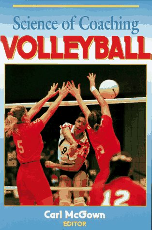 9780873225724: Science of Coaching Volleyball