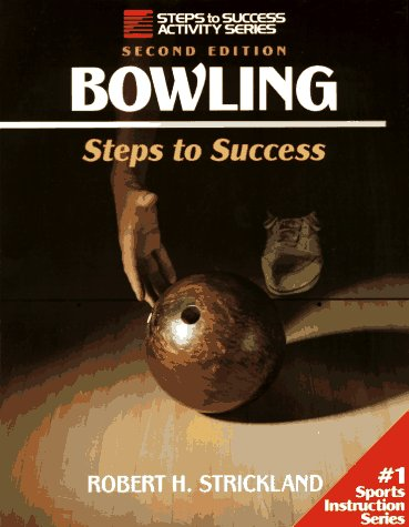 9780873225816: Bowling: Steps to Success (Steps to Success Activity Series)