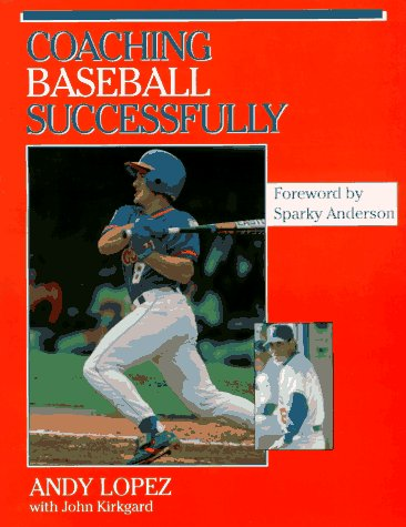 9780873226097: Coaching Baseball Successfully (Coaching Youth)