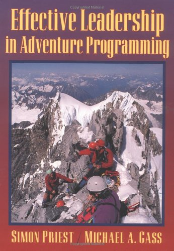 9780873226370: The Effective Leadership of Adventure Programming