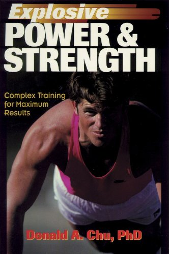 explosive power & strength: complex training for maximum results, Muscles