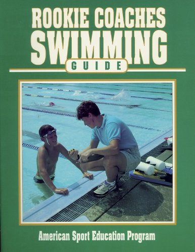 9780873226455: Rookie Coaches Swimming Guide (Rookie Coaches Guide)