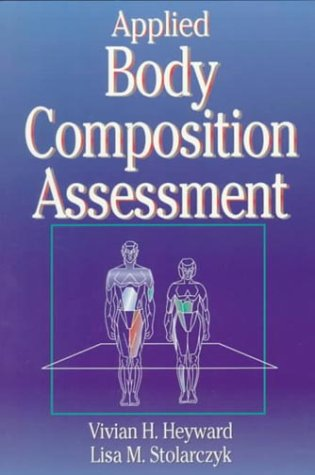 9780873226530: Applied Body Composition Assessment