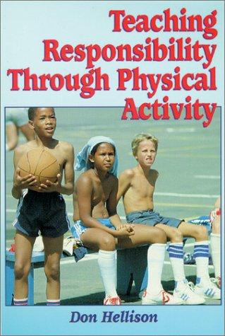 9780873226547: Teaching Responsibility Through Physical Activity