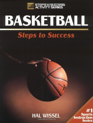 9780873226912: Basketball: Steps to Success (Steps to Success Activity Series)