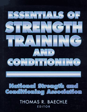 9780873226943: Essentials of Strength Training and Conditioning