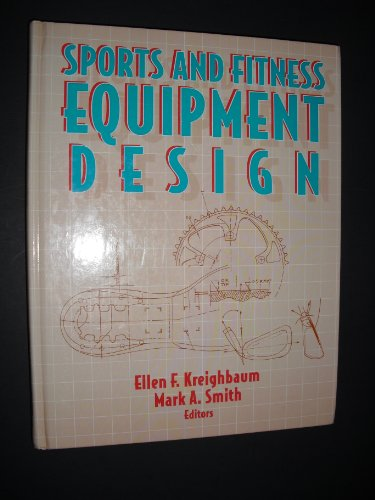 Sports and Fitness Equipment Design: Human Kinetics Pub