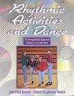 Rhythmic Activities & Dance: Bennett, John Price;