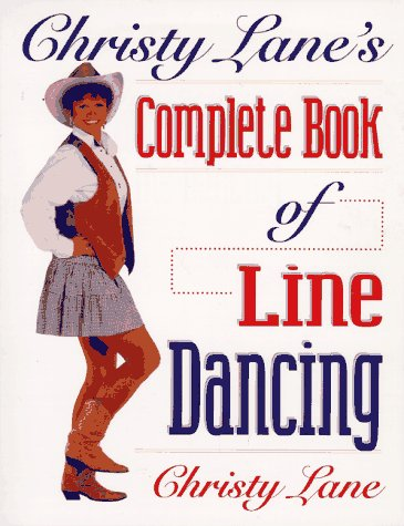 9780873227193: Christy Lane's Complete Book of Line Dancing