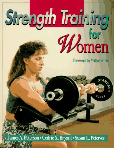 Strength Training for Women: Peterson, James A.,