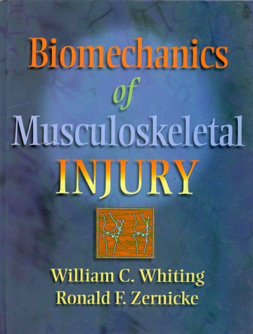 9780873227797: Biomechanics of Musculoskeletal Injury