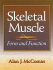 9780873227803: Skeletal Muscle: Form and Function