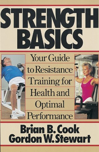 9780873228435: Strength Basics: Your Guide to Resistance Training for Health and Optimal Performance