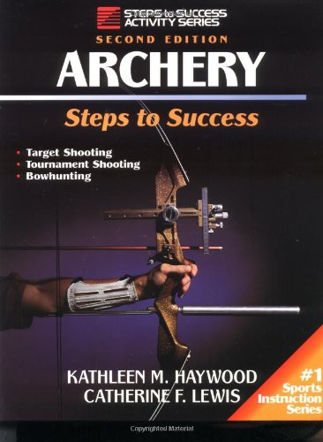 9780873228541: Archery-2nd Edition: Steps to Success